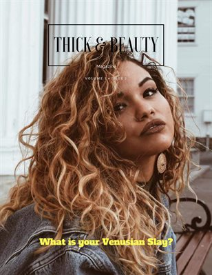 Thick & Beauty Magazine volume 1 issue 2