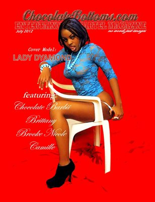 Chocolate Bottoms Entertainment Cartel Magazine Lady Dyamond Issue 1
