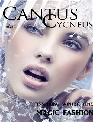 Cantus Cycneus Magazine - Winter Fashion - ISSUE #1