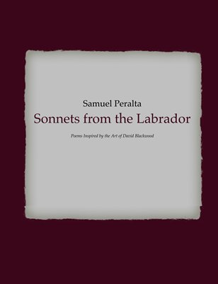 Sonnets from the Labrador by Samuel Peralta
