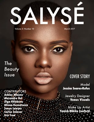SALYSÉ Magazine | Vol 3:No 10 | March 2017 |