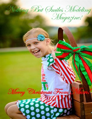 Nothing But Smiles Modeling Magazine! Merry Christmas!!