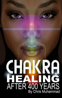 Chakra Healing After 400 Years