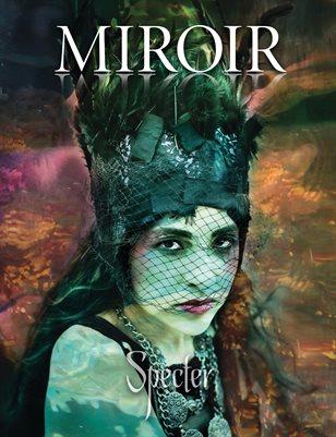 MIROIR MAGAZINE • Specter • Nina Pak