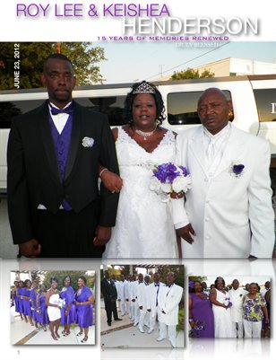 Roy Lee & Keishe Henderson- Wedding Renewal '12