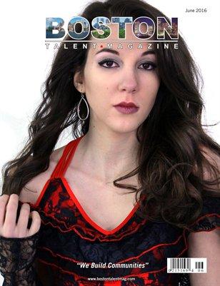 Boston Talent Magazine June 2016 Edition