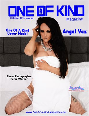 ONE OF A KIND MAGAZINE - Cover Model Angel Vaz - September 2019