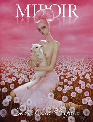 MIROIR MAGAZINE • Sacred and Profane • Lori Earley
