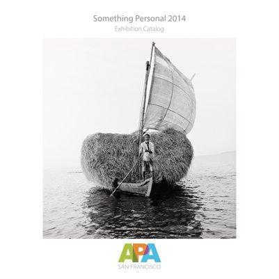 Something Personal 2014 - APA-SF Exhibition Catalog