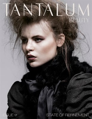 "Tantalum Magazine Issue 17 ""Beauty Edition"" // January 2013"