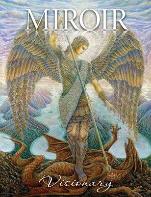 MIROIR MAGAZINE • Visionary • Daniel Mirante