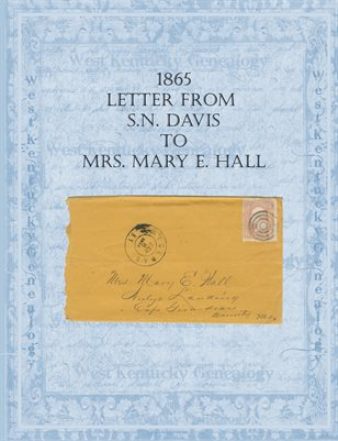 1865 LETTER FROM S.N. DAVIS TO MRS. MARY E. HALL
