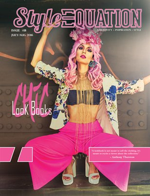 STYLE EQUATION MAGAZINE - CHIC LOOK BOOKS - ISSUE #18 - JULY/AUG - 2016