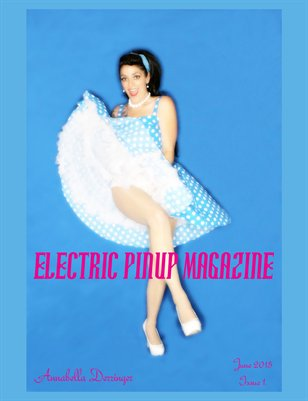 Electric Pinup Magazine June Issue