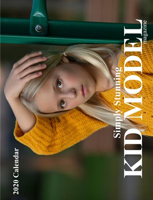 Kid Model magazine Simply Stunning 2020 Calendar