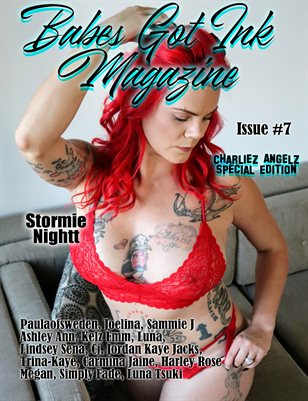 Babes Got Ink Issue #7 - Charliez Angelz Special - Stormie Nightt