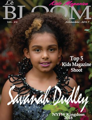 Le Bloom Kids Magazine Savanah Dudley