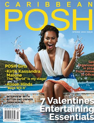 Caribbean Posh: The Spring Issue 2014