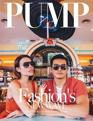 PUMP Magazine - Fashion's New Wave - June 2018