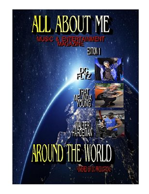All About ME Around the World Music & Entertainment Magazine Edition 1
