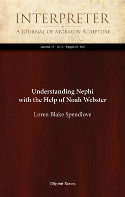 Understanding Nephi with the Help of Noah Webster