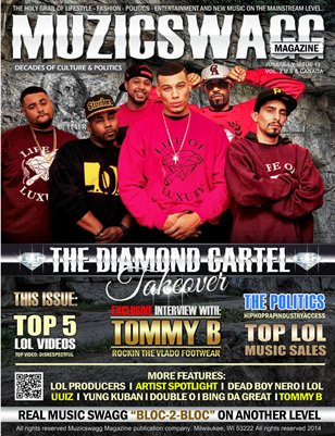 "Muzicswagg Magazine June/July 2014 ""The Diamond Cartel Takeover"" Special Edition"