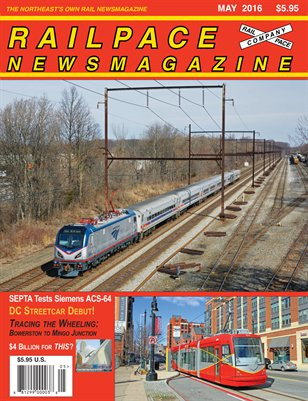 MAY 2016 Railpace Newsmagazine