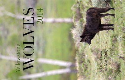 2014 Yellowstone Wolves Calendar