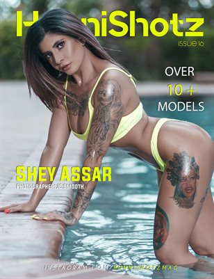 HunniShotz Magazine Issue 16 Shey