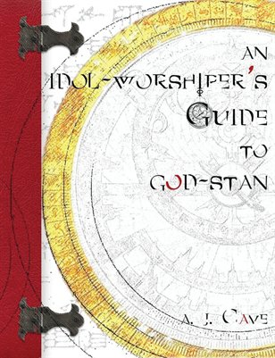 An idol-worshiper's Guide to god-stan: a trilogy in 7 parts: three