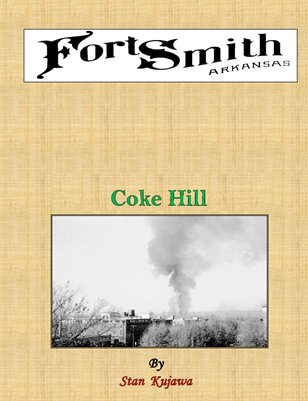Fort Smith, Ar - Coke Hill