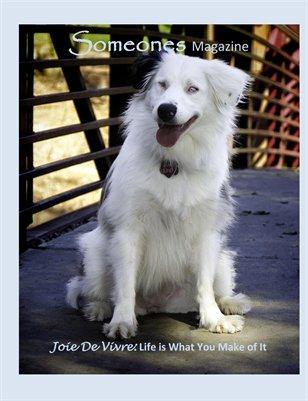 Someones Magazine: Joie De Vivre