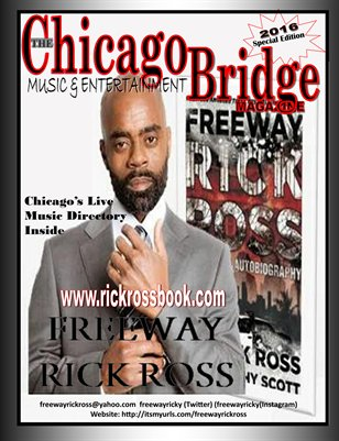 "The Chicago Bridge Magazine ""Freeway Rick Ross"""