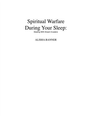 Spiritual Warfare During Your Sleep