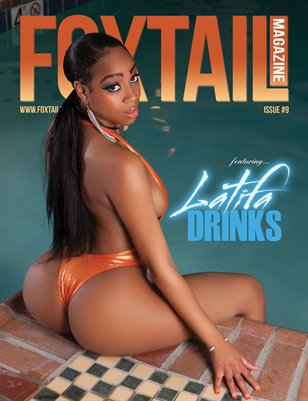 FOXTAIL Magazine #9 | Latifa Drinks Cover
