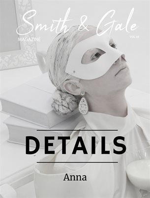Smith & Gale Magazine Volume 28 Featuring Anna