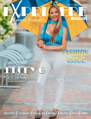 Exprimere Magazine Issue 007 Fashion Issue Ft Becky G