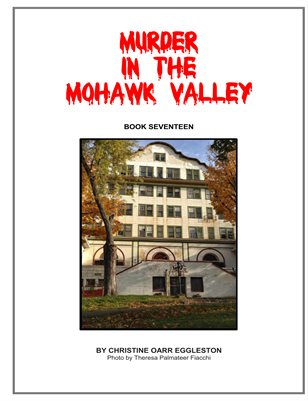 Murder in the Mohawk Valley Book Seventeen