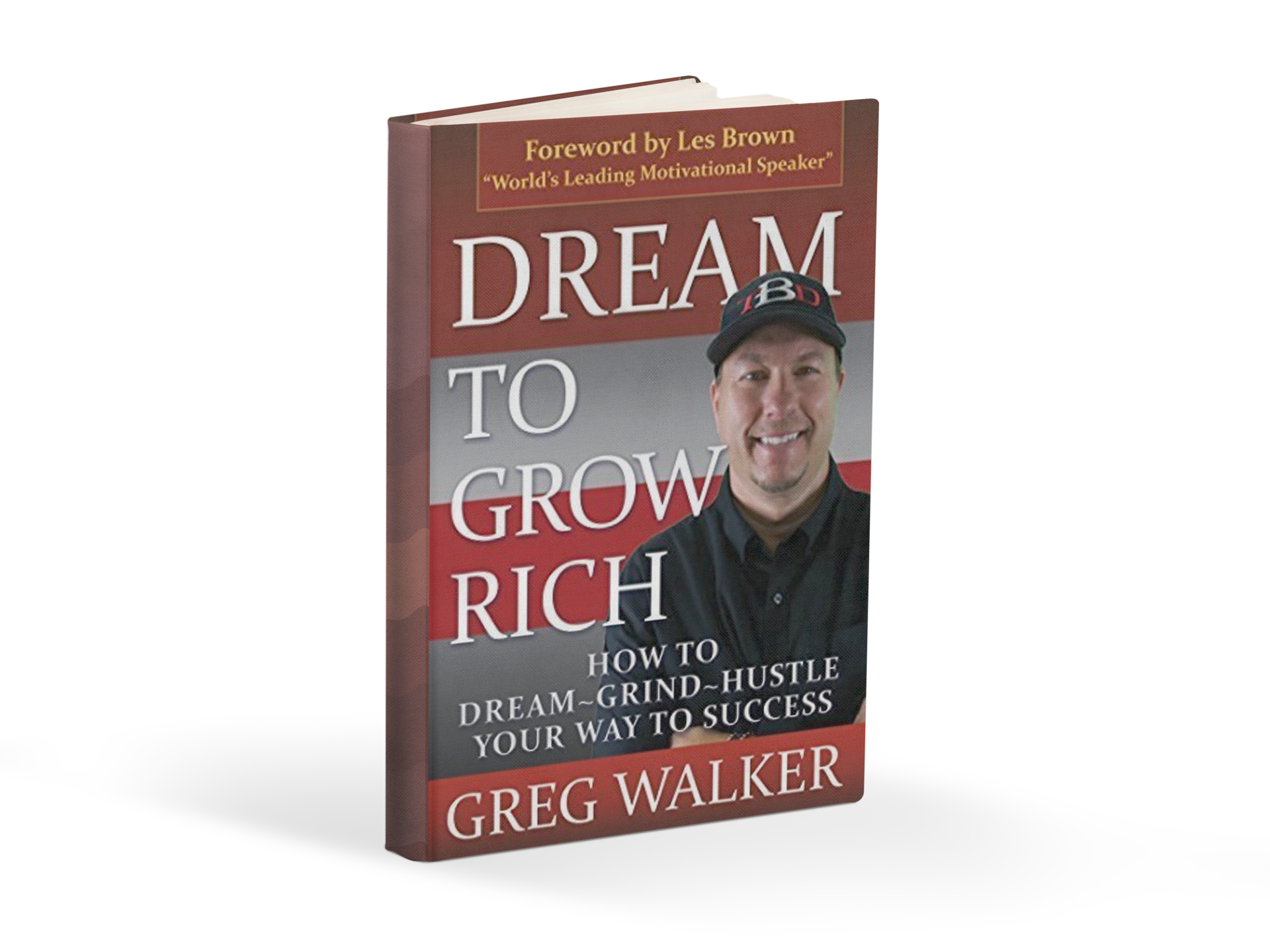 Greg Walker Dream to Grow Rich