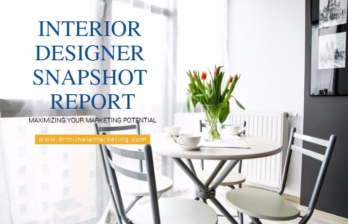 Dr Miinala Marketing A Digital Agency In Mercer PA Has Announced That They Now Offer Free Report For Interior Designers