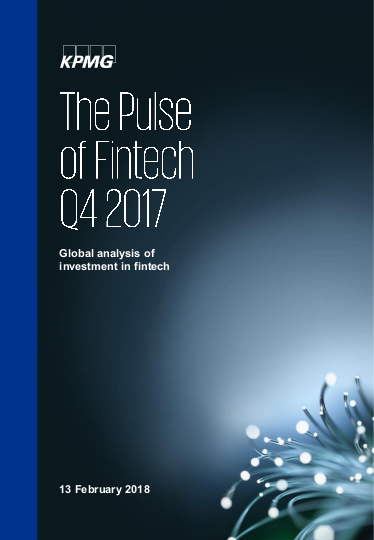 The Pulse of Fintech 2017 Q4 by KPMG