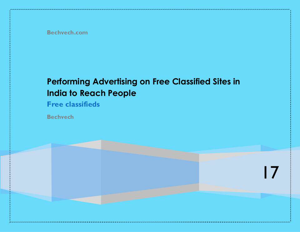 Performing Advertising on Free Classified Sites in India to