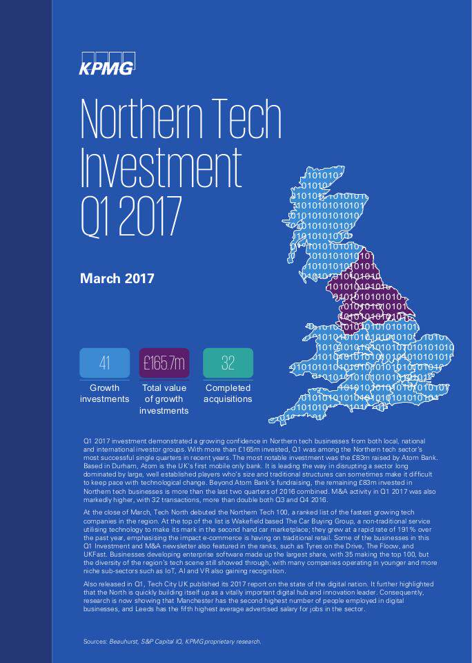 Northern UK Tech Investment Q1 2017 by KPMG