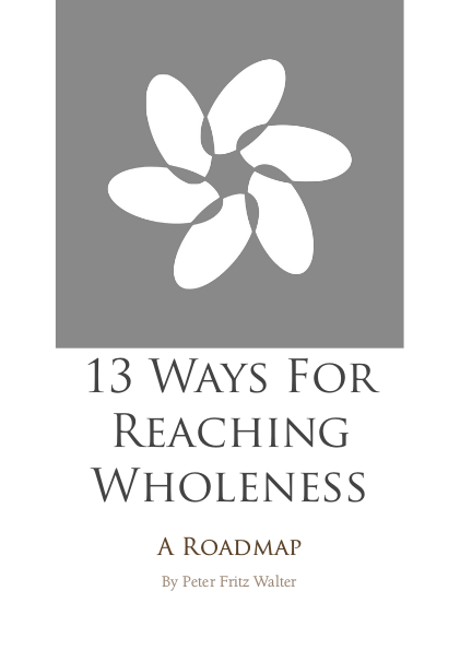 13 Ways for Reaching Wholeness