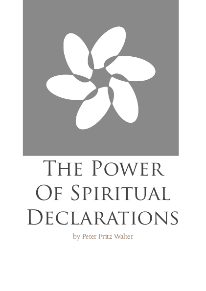 The Power of Spiritual Declarations