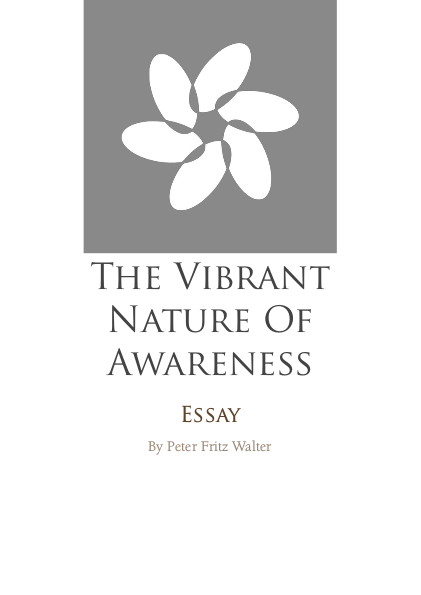 The Vibrant Nature of Awareness