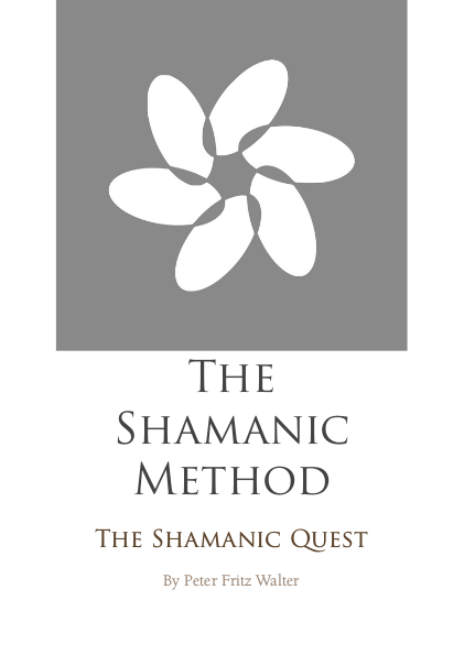 The Shamanic Method