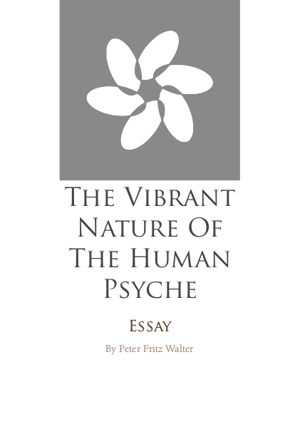 The Vibrant Nature of the Psyche