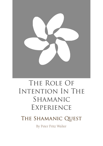The Role of Intention in the Shamanic Experience
