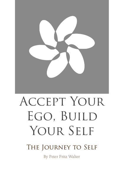 Accept Your Ego, Build Your Self